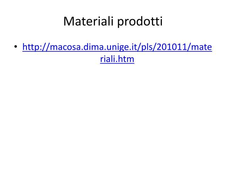 Materiali prodotti