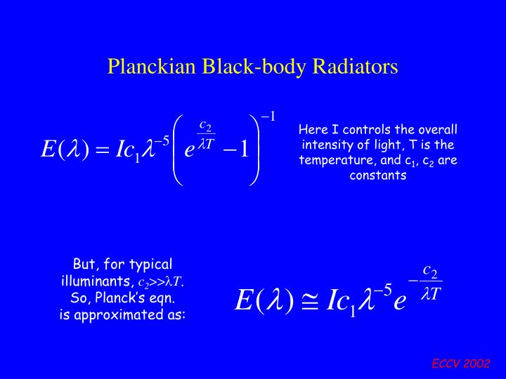 Planckian Black-body Radiators