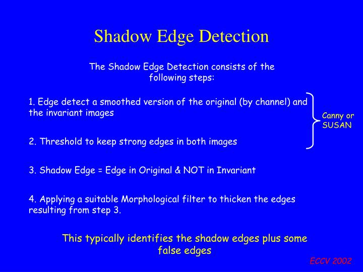 Shadow Edge Detection