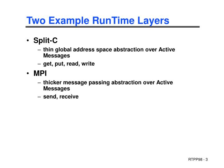 Two example runtime layers