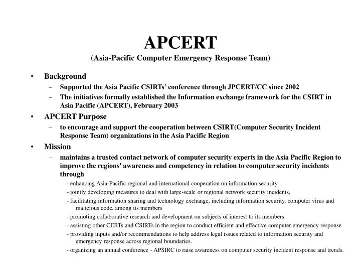 Apcert asia pacific computer emergency response team