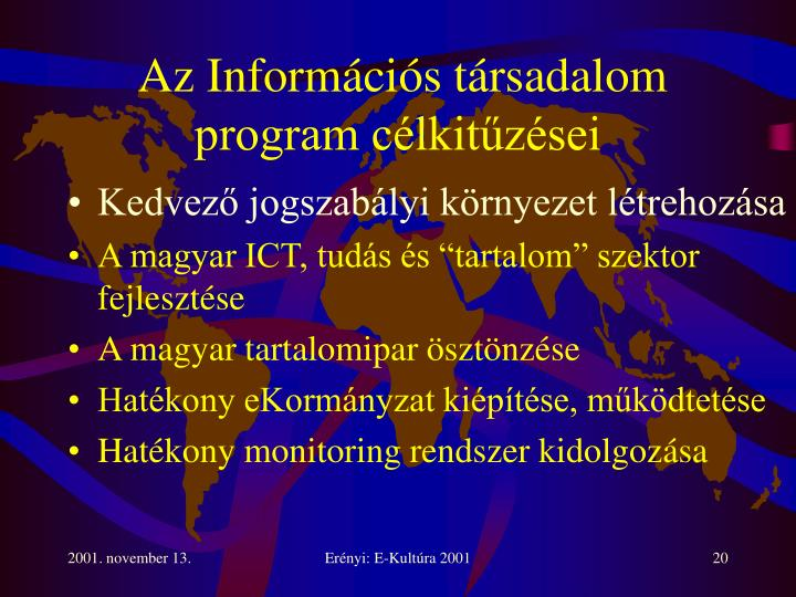Az Információs társadalom program célkitűzései