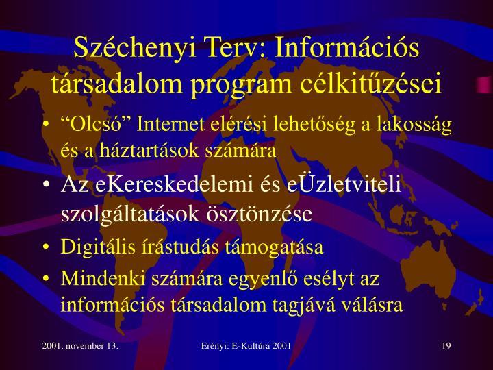 Széchenyi Terv: Információs társadalom program célkitűzései