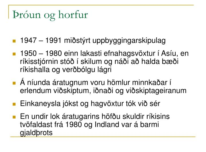 Þróun og horfur