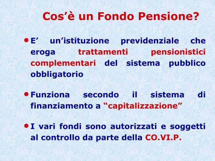 Cos'è un Fondo Pensione?