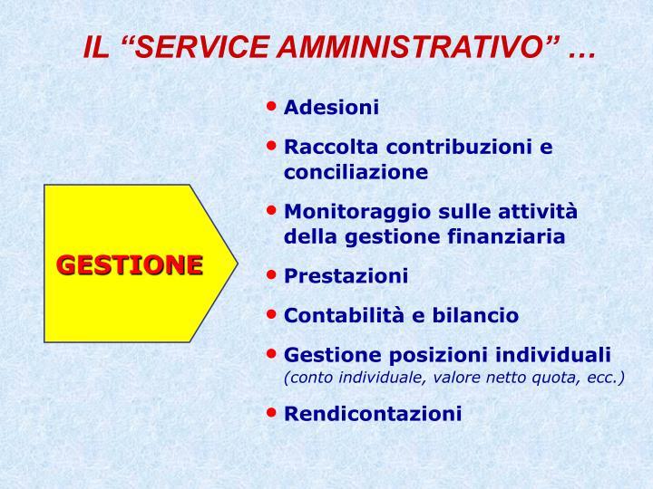 """IL """"SERVICE AMMINISTRATIVO"""" …"""