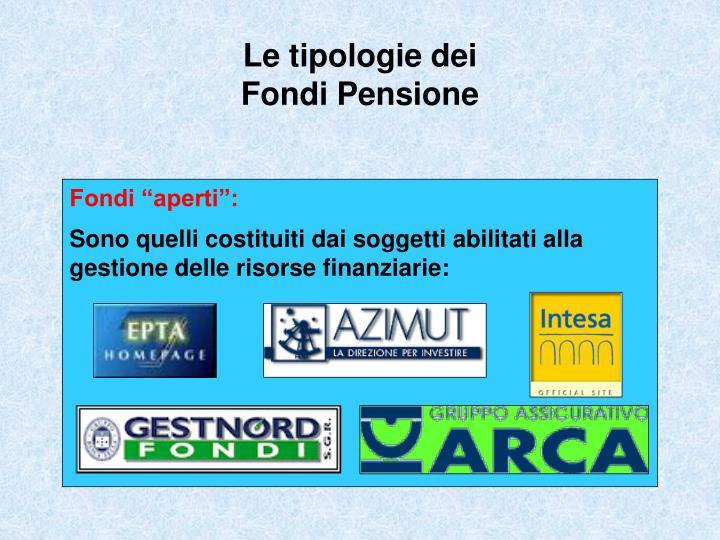 Le tipologie dei Fondi Pensione