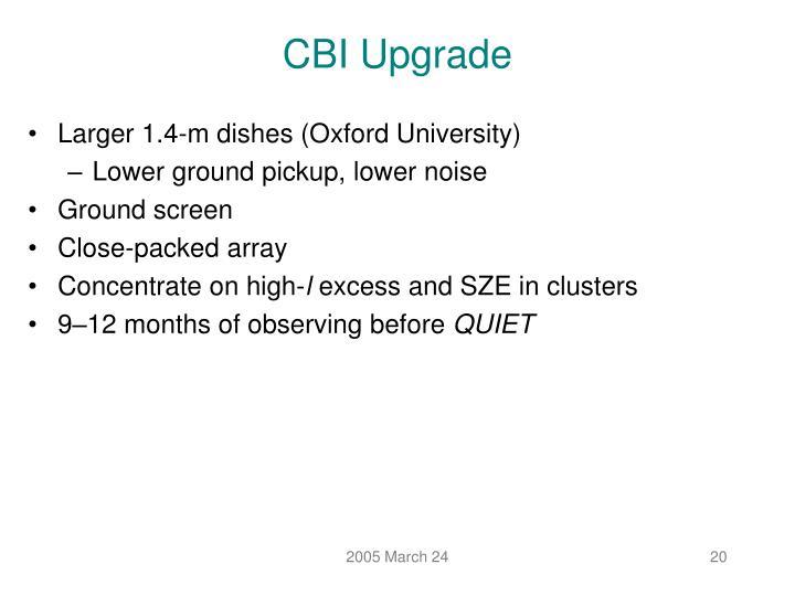 CBI Upgrade