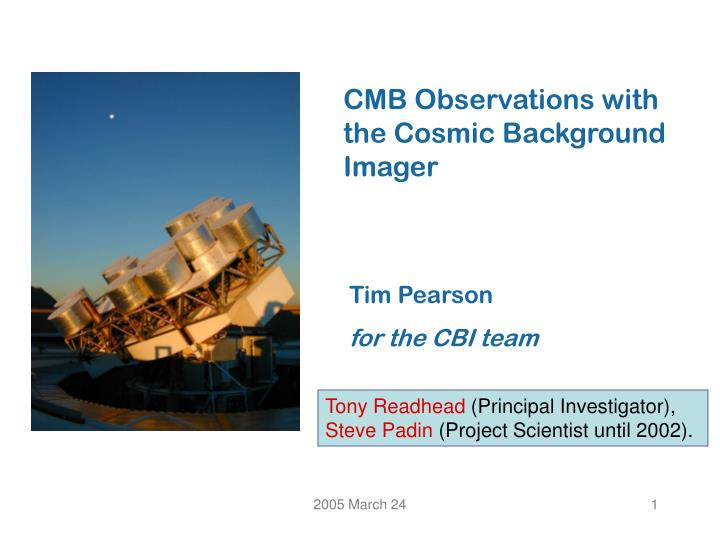 CMB Observations with the Cosmic Background Imager