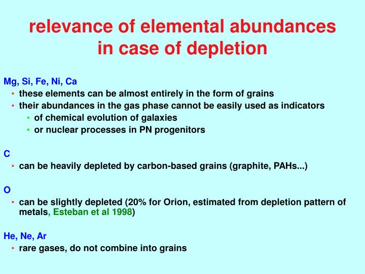 relevance of elemental abundances        in case of depletion