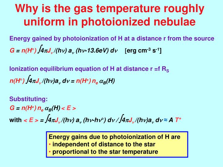 Why is the gas temperature roughly uniform in photoionized nebulae