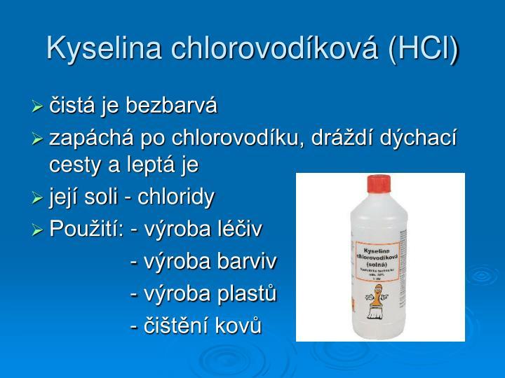 Kyselina chlorovodíková (HCl)