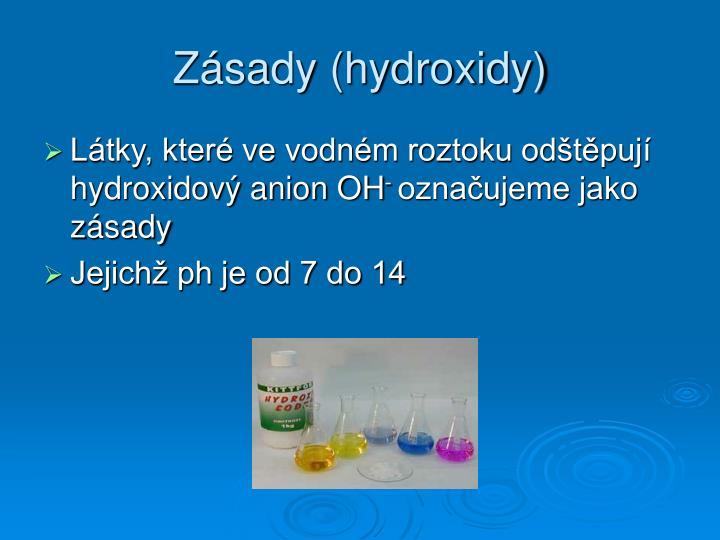 Zásady (hydroxidy)