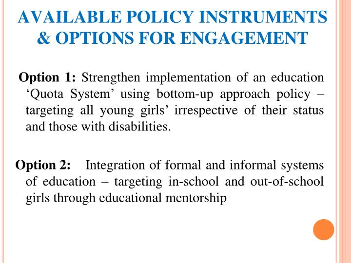 AVAILABLE POLICY INSTRUMENTS & OPTIONS FOR ENGAGEMENT