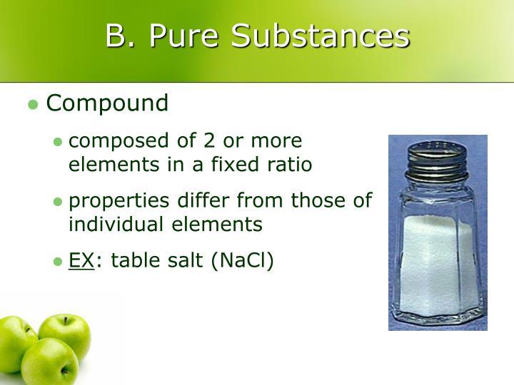 B. Pure Substances
