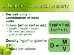 c density a physical property