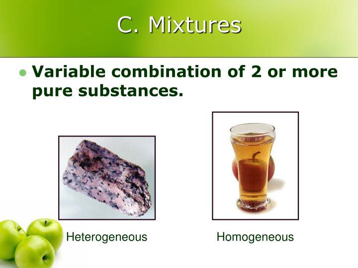 C. Mixtures