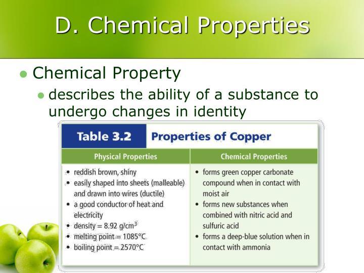D. Chemical Properties