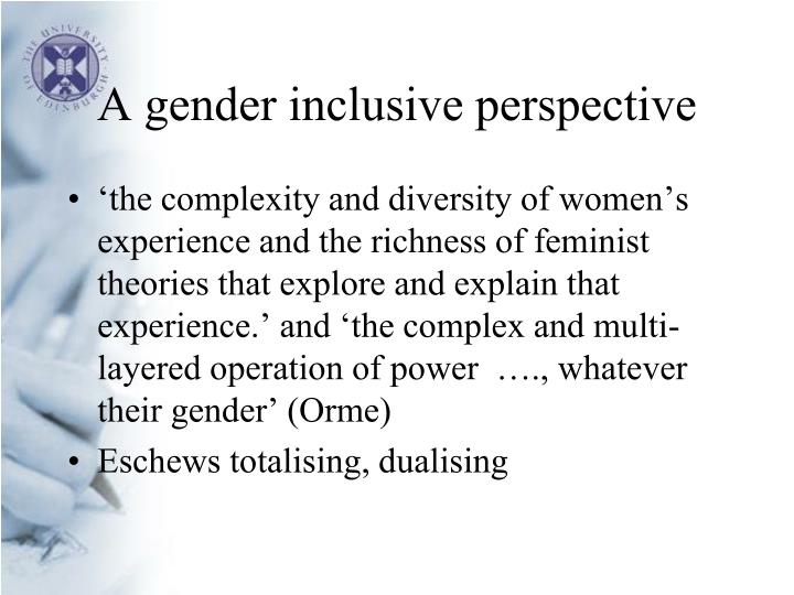 A gender inclusive perspective