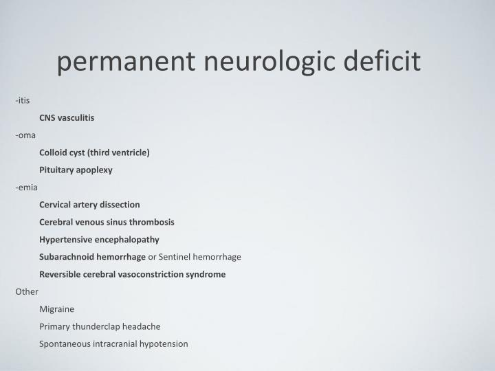 permanent neurologic deficit