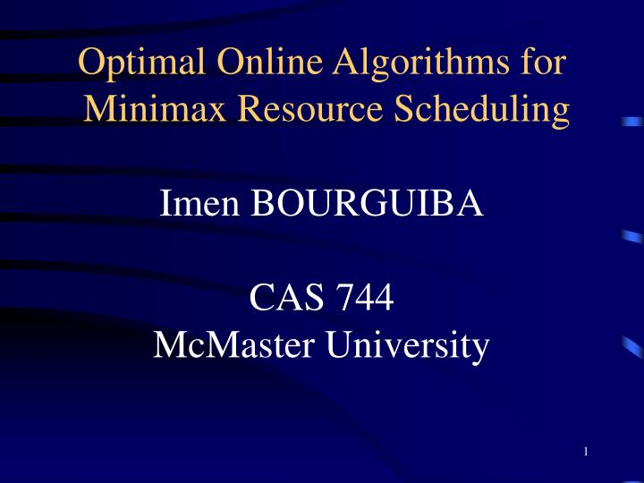 Optimal Online Algorithms for
