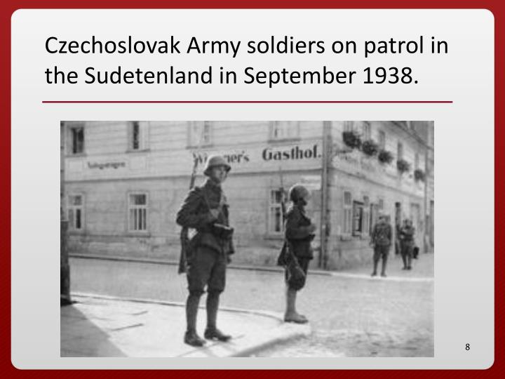 Czechoslovak Army soldiers on patrol in the Sudetenland in September 1938.