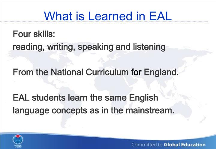 What is Learned in EAL