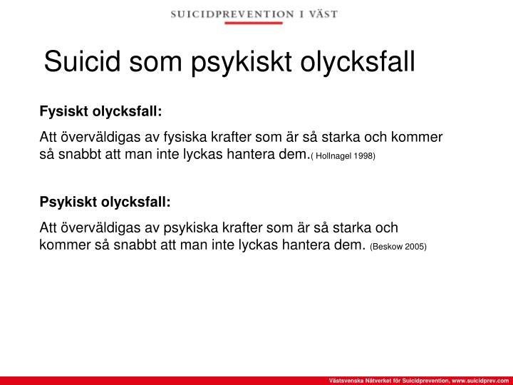 Suicid som psykiskt olycksfall