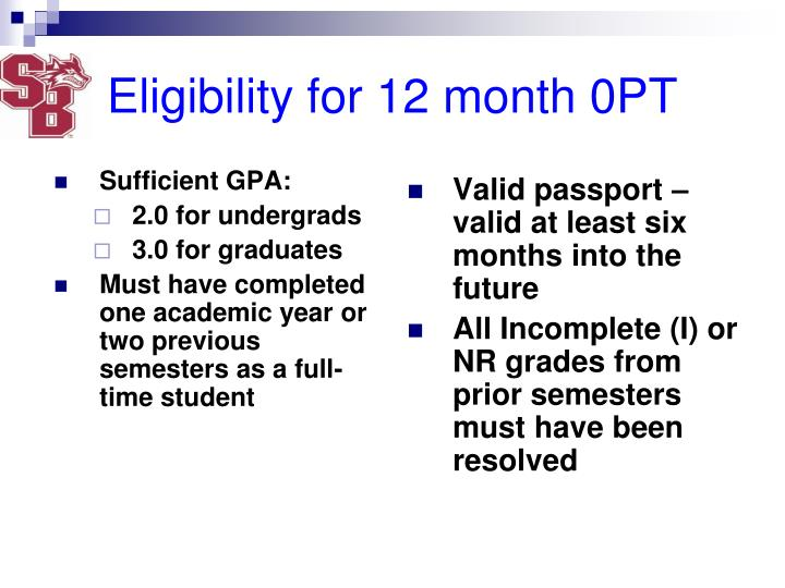 Eligibility for 12 month 0PT