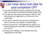 last notes about start date for post completion opt
