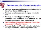 requirements for 17 month extension