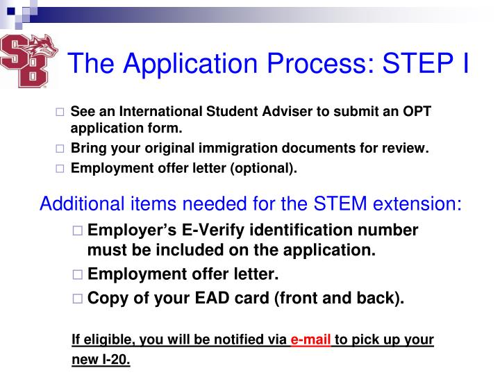 The Application Process: STEP I