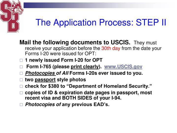 The Application Process: STEP II