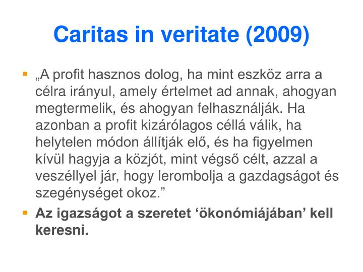 Caritas in veritate (2009)