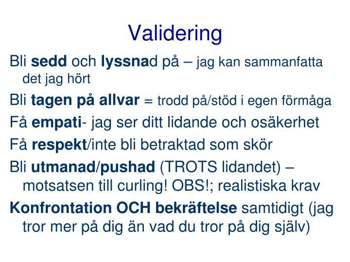 Validering