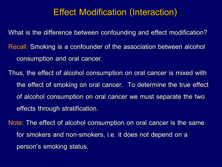 Effect Modification (Interaction)