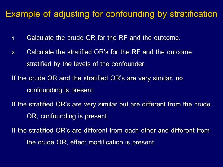 Example of adjusting for confounding by stratification