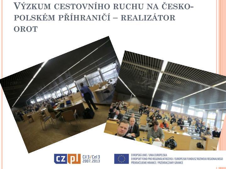 Výzkum cestovního ruchu na česko-polském příhraničí – realizátor