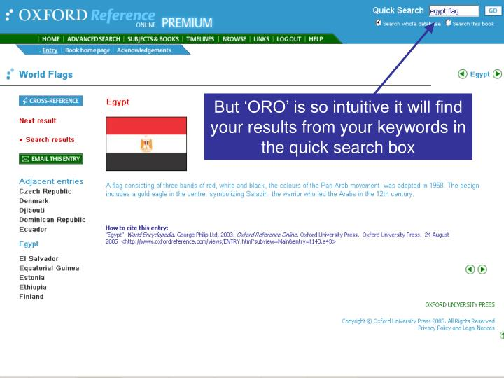 But 'ORO' is so intuitive it will find your results from your keywords in the quick search box