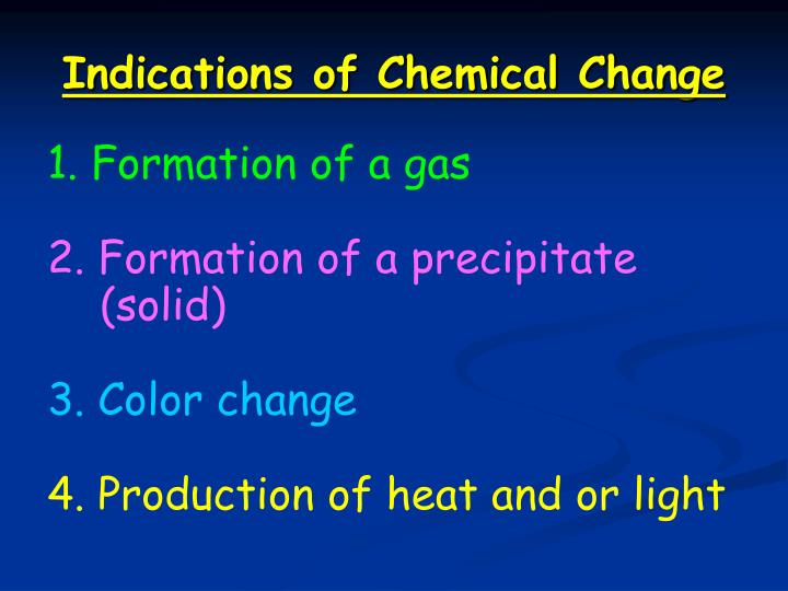 Indications of Chemical Change