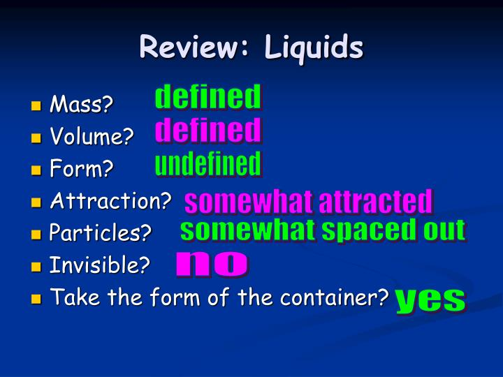 Review: Liquids