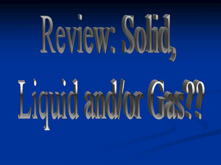 Review: Solid,