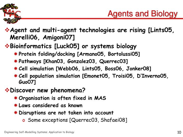Agents and Biology