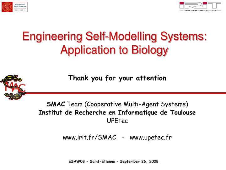 Engineering Self-Modelling Systems:
