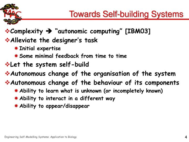 Towards Self-building Systems