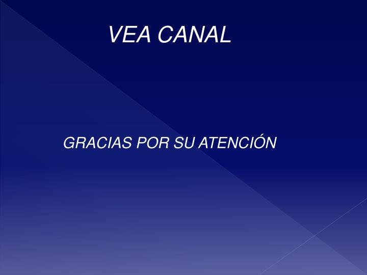 VEA CANAL