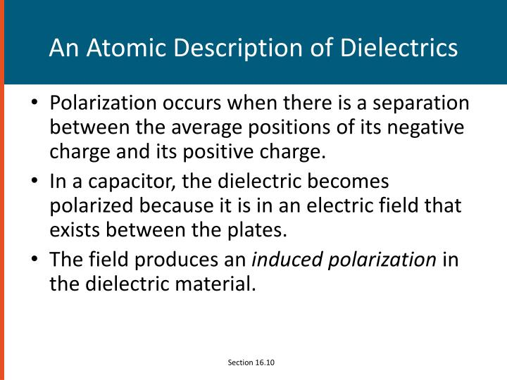 An Atomic Description of Dielectrics
