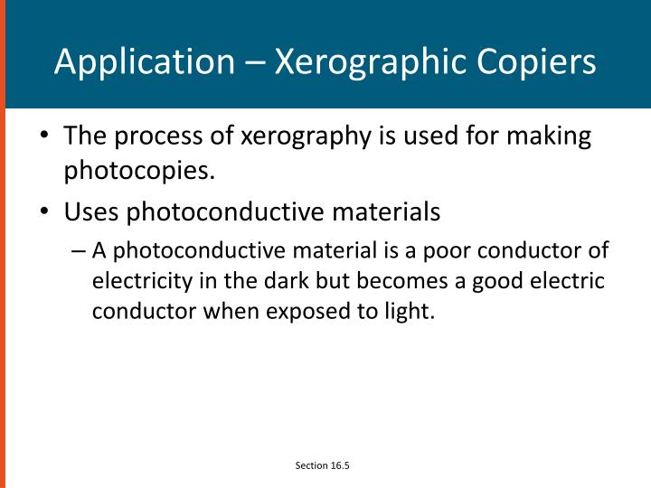 Application – Xerographic Copiers
