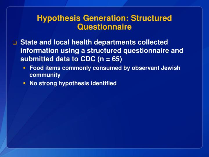 Hypothesis Generation: Structured Questionnaire