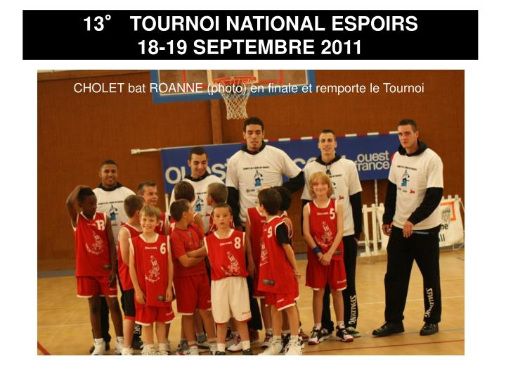 13° TOURNOI NATIONAL ESPOIRS